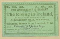 Admission card for the 20th anniversary of the I.R.B. men on 1865 and 1867 to be held on March 5, 1887, March 5, 1877