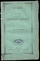 Documents relating to the Ursuline Convent in Charlestown (1842)