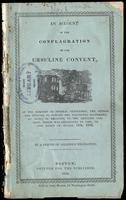 An account of the conflagration of the Ursuline Convent by a friend of religious toleration (1834)